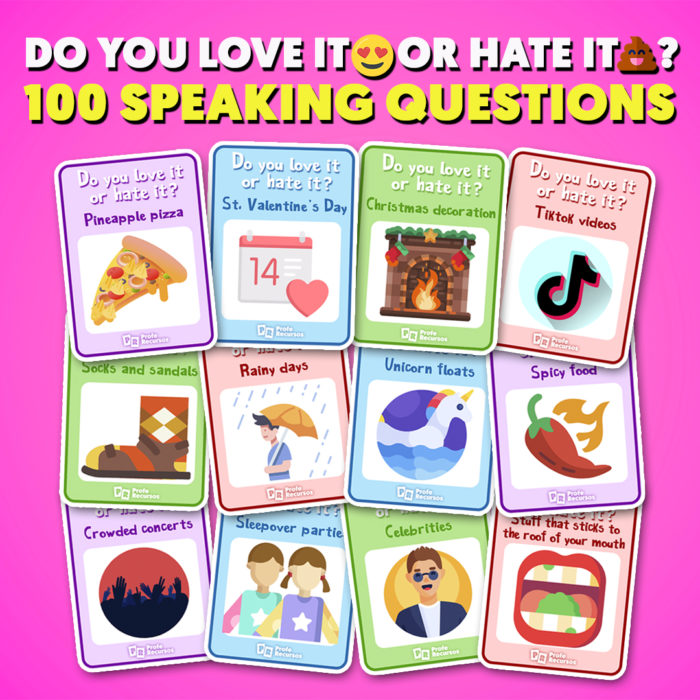 Do you love it or hate it-speaking game